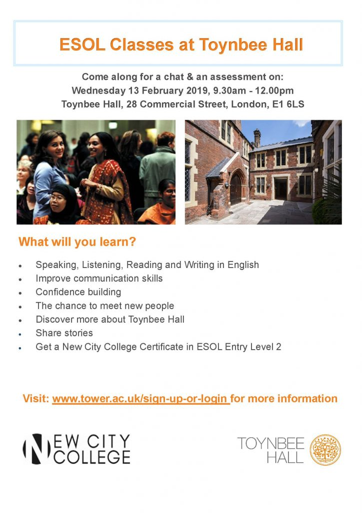 ESOL Classes at Toynbee Hall! Come along for a chat and an assessment on Wednesday 13th Feb