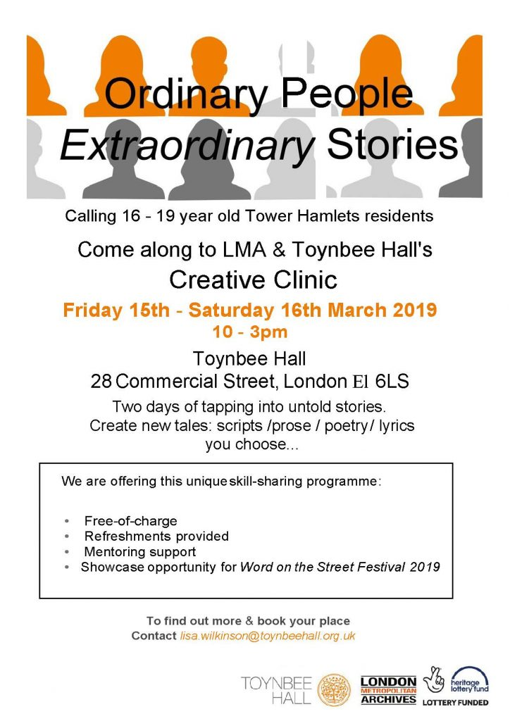 Ordinary People, Extraordinary Stories Creative Clinic - Toynbee Hall