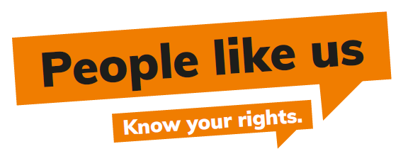 People like us Know your rights